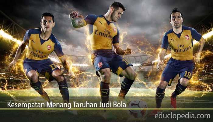 Kesempatan Menang Taruhan Judi Bola